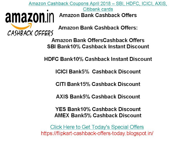 Amazon Cashback Coupons 2018 – SBI, HDFC, ICICI, AXIS, Citibank cards Amazon Bank Cashback Offers