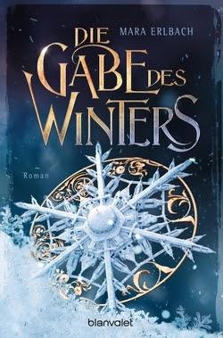 Bücherblog. Rezension. Buchcover. Die Gabe des Winters. Fantasy. blanvalet.