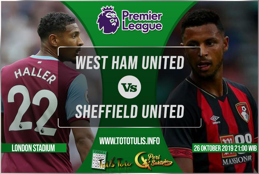 Prediksi West Ham United vs Sheffield United 26 Oktober 2019