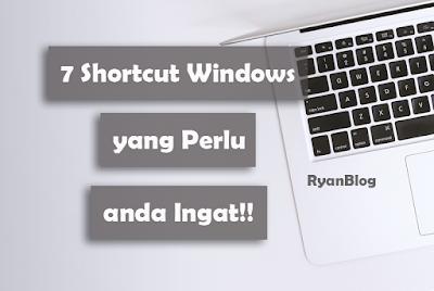 7-shortcut-windows-yang-perlu-anda-ingat
