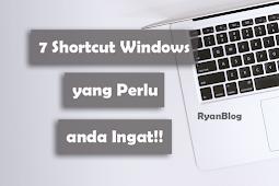 7 Shortcut Windows yang perlu Anda Ingat!!- Tips