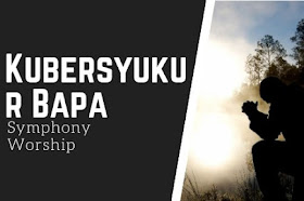 Chord Kubersyukur Bapa C Paling Mudah - Symphony Worship