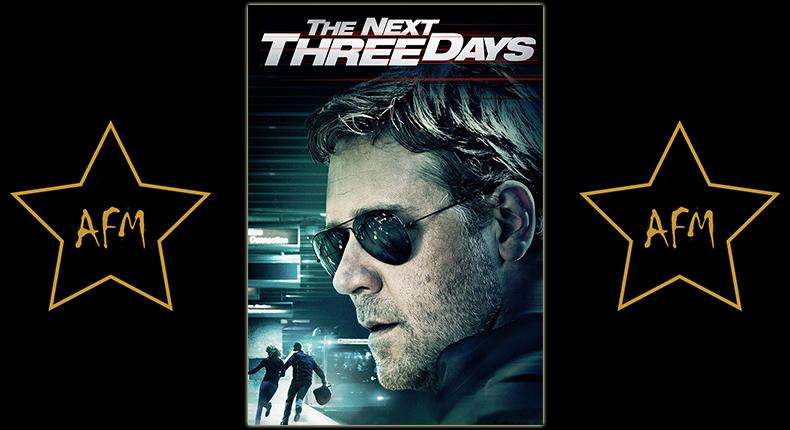 the-next-three-days-les-trois-prochains-jours-tout-pour-elle