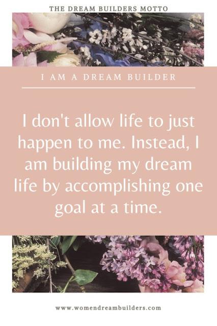 dream builders motto