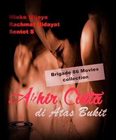 Brigade 86 Movies Center - Akhir Cinta di Atas Bukit (1972)