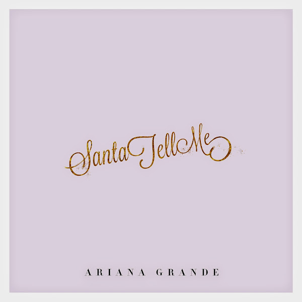 Ariana Grande - Santa Tell Me - Single Cover