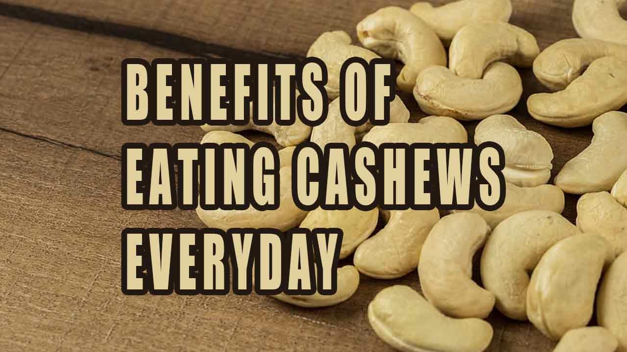 Benefits-Of-eating-Cashews-Everyday