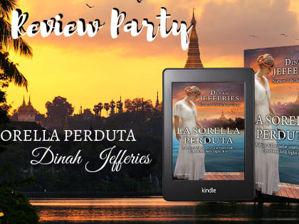 *Review Party* LA SORELLA PERDUTA di Dinah Jefferies [Newton Compton]