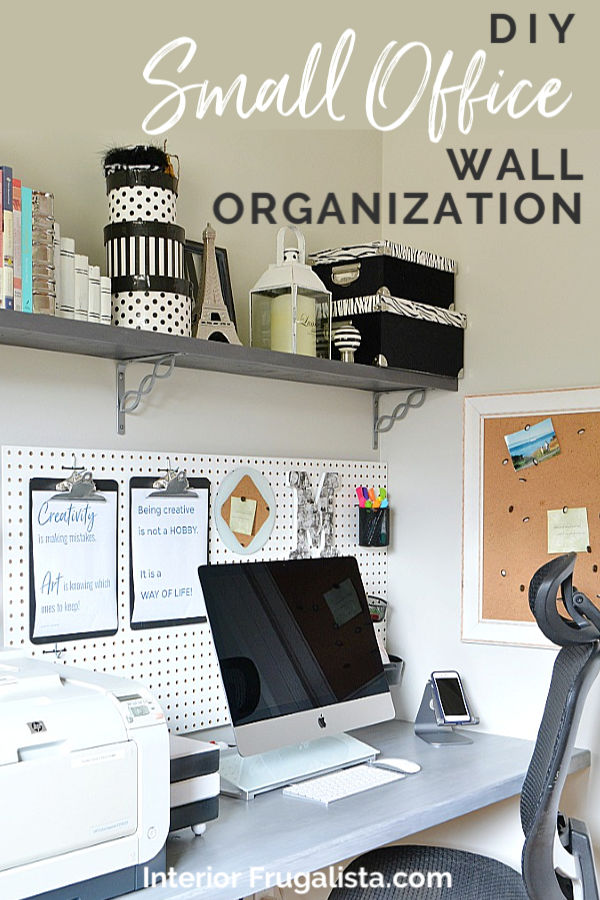 DIY Small Home Office Wall Organization