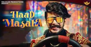 Gulzaar Chhaniwala - Haad Masala Lyrics