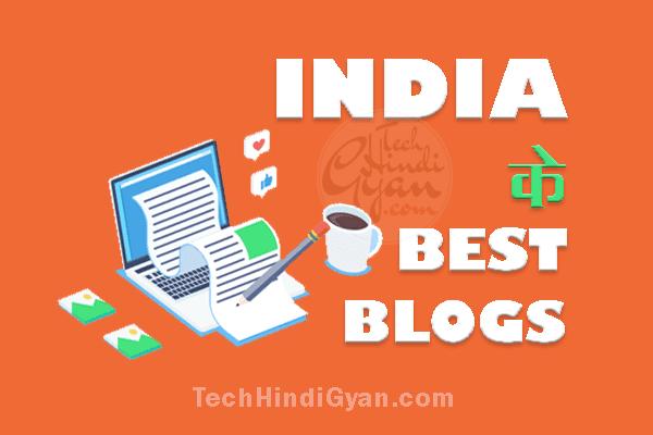 Top Best Indian Hindi Blogs And Bloggers | इंडिया के बेस्ट हिन्दी ब्लॉग लिस्ट