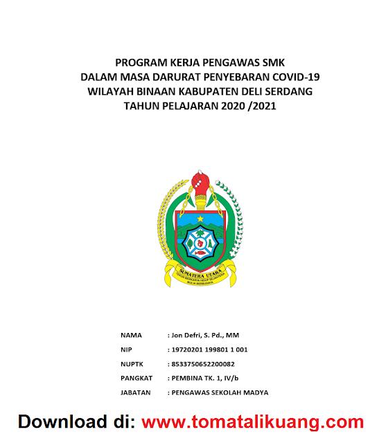 contoh program kerja pengawas sekolah sd smp sma smk di masa pandemi covid-19 tahun 2021pdf tomatalikuang.com