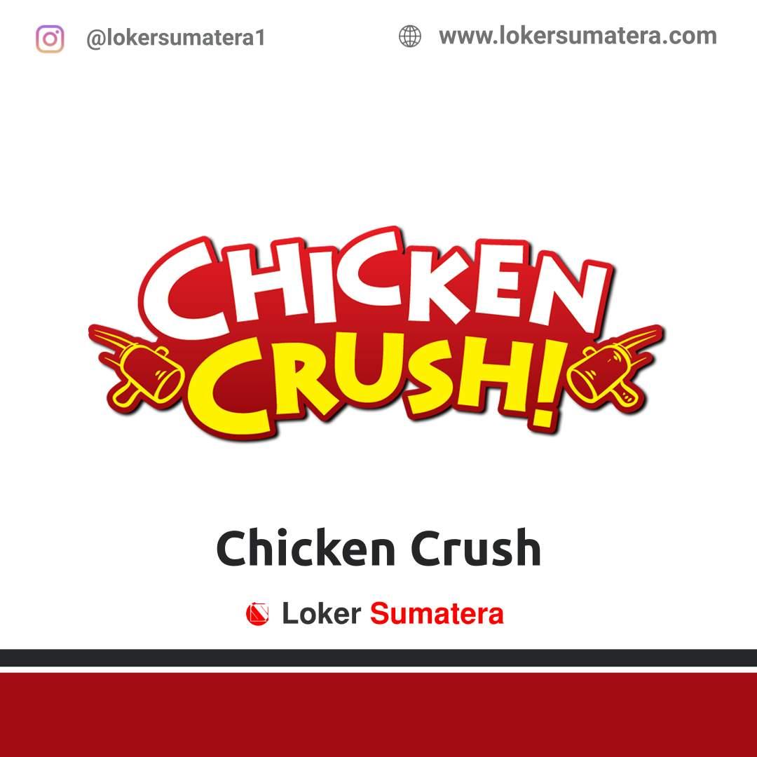 Lowongan Kerja Pekanbaru: Chicken Crush November 2020