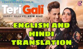 Teri Gali Lyrics | translation | in english/hindi- Barbie Maan