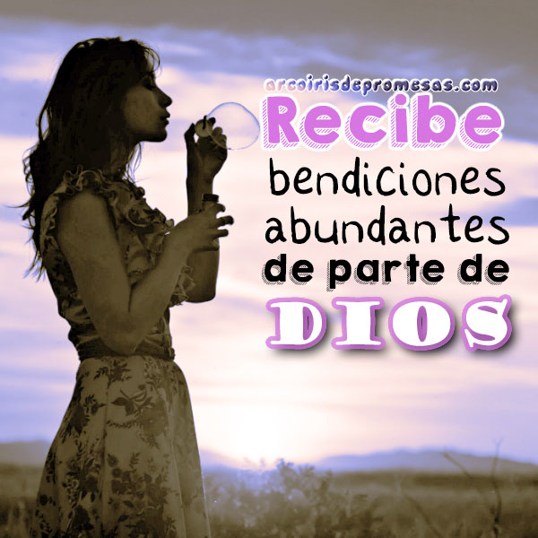 bendiciones abundantes reflexiones cristianas con imágenes arcoiris de promesas