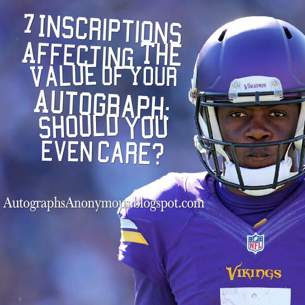 dff8eaa8 7 Inscriptions Affecting The Value of Your Autograph | Autographs ...
