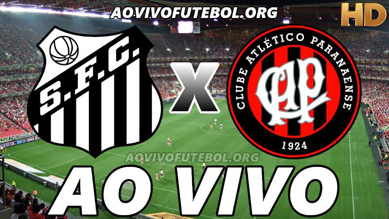Assistir Santos x Atlético Paranaense Ao Vivo HD