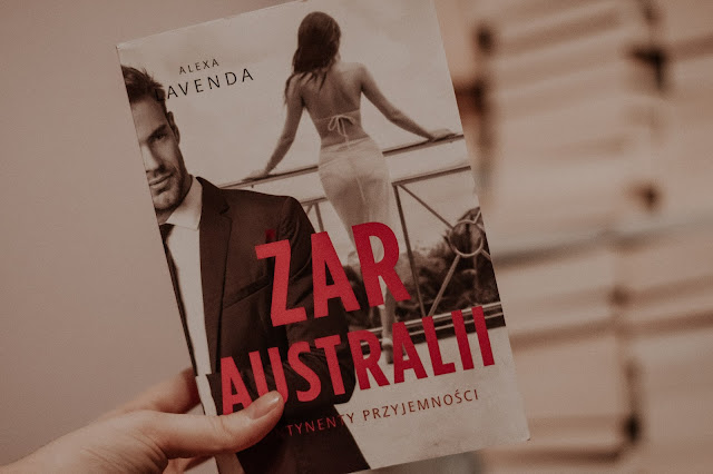 "Alexa Lavenda - ,,Żar Australii"" (recenzja)"