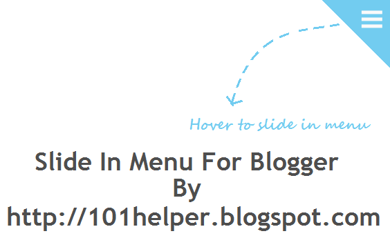 Slide in menu for blogger | 101helper blogger menus