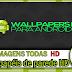 Os papéis de parede HD para o Android