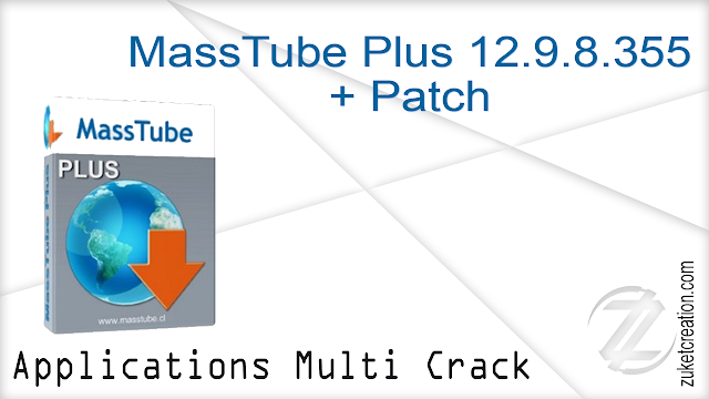 MassTube Plus 12.9.8.355 + Patch