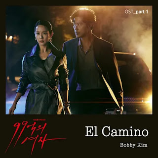 sesang modeun geoseun da ttaega itjanha Bobby Kim - El Camino (Woman of 9.9 Billion OST Part 1) Lyrics