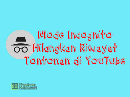 mengaktifkan mode incognito di YouTube