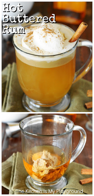 Hot Buttered Rum ~ Follow a few simple steps to whip up rum-spiked comfort-in-a-mug! It's a perfect warm cocktail for fall & winter sipping. #hotbutteredrum #fallcocktails #wintercocktails  www.thekitchenismyplayground.com