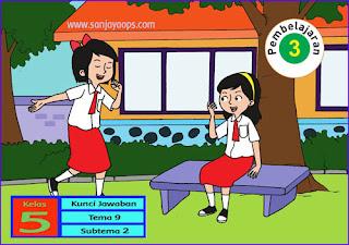 kunci-jawaban-buku-tematik-siswa-kelas-5-tema-9-subtema-2-pembelajaran-3