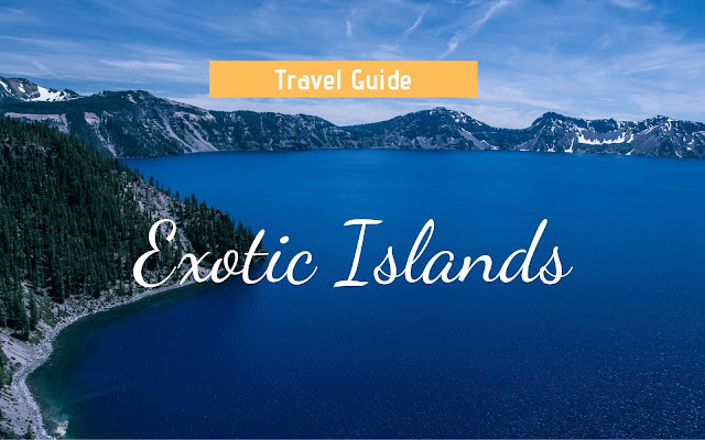 10 most exotic islands in the world