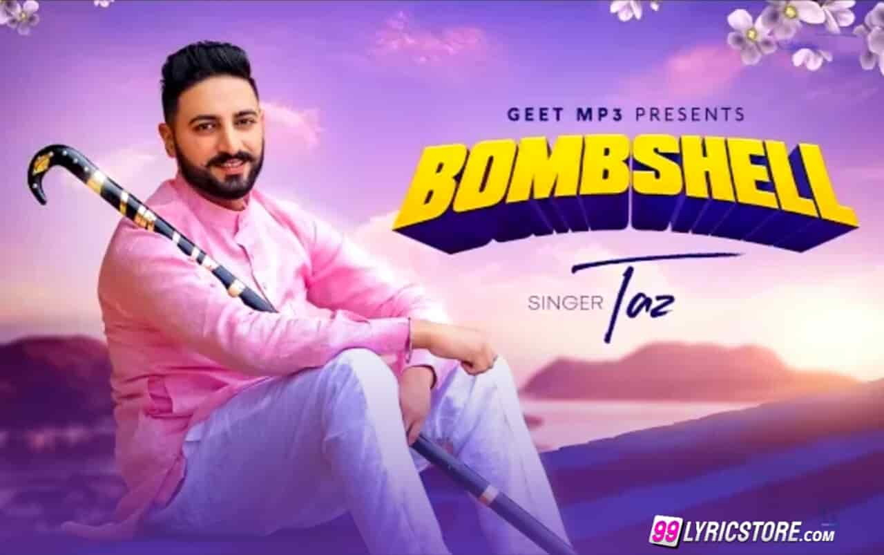 Bombshell Punjabi Song Lyrics sung by taz