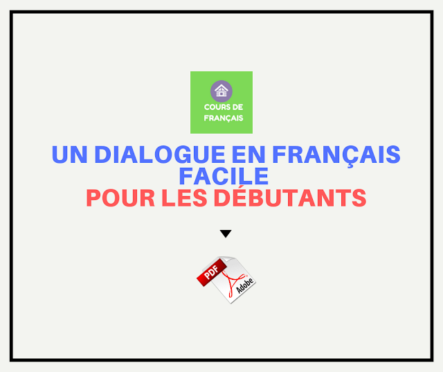 un dialogue en français facile pour les débutants