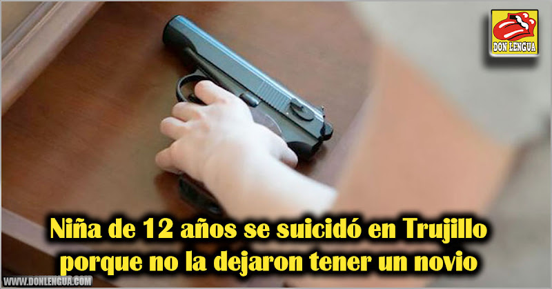 Niña de 12 años se suicidó en Trujillo porque no la dejaron tener un novio