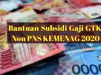Hore.. Bantuan Subsidi Gaji GTK Non PNS Kemenag Rp 600/Bulan, Cair Minggu Ini.