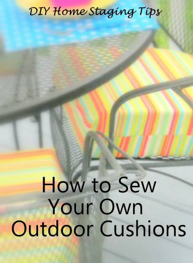 Diy Home Staging Tips You Can Make Outdoor Cushions