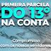 PRIMEIRA PARCELA DO 13º SALÁRIO JÁ ESTÁ NAS CONTAS DOS SERVIDORES DA PREFEITURA MUNICIPAL DE JACAREACANGA.