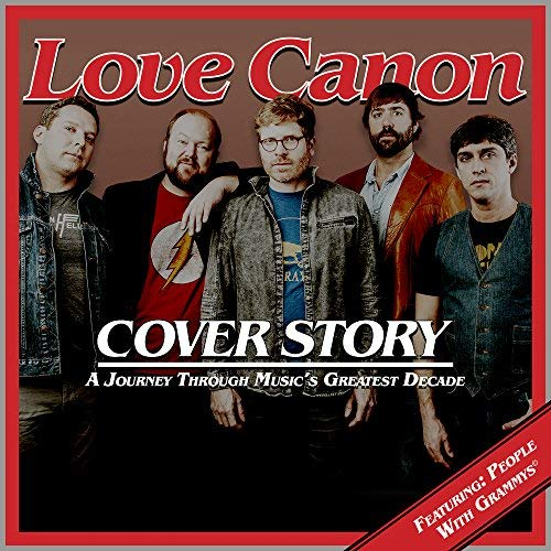 "Michael Doherty's Music Log: Love Canon: ""Cover Story: A Journey"