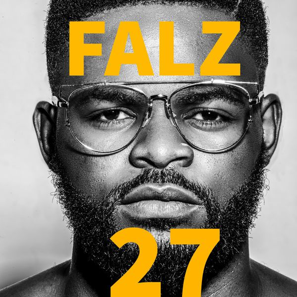 """Download Complete Album – Falz """"27"""" [mp3]"""