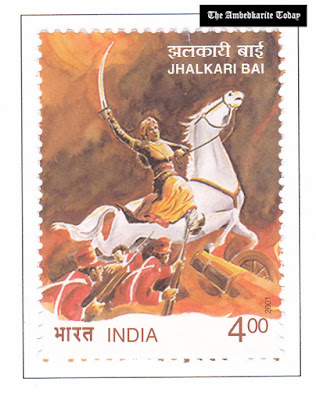 government of India released a stamp to pay tribute to a dalit woman warrior jhalkari bai
