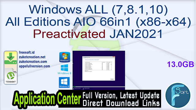 Windows ALL (7,8.1,10) All Editions AIO 66in1 (x86-x64) Preactivated JAN2021
