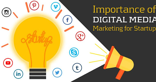 7 Most Important Digital Marketing Strategies For Start-ups