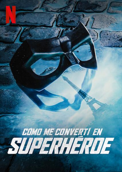 How I Became a Superhero (2021) NF WEB-DL 1080p Latino