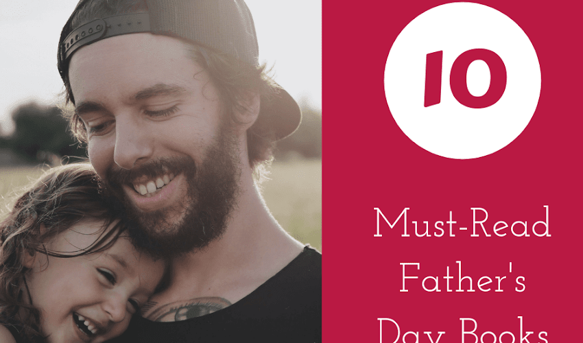 10 Must-Read Father's Day Books for Kids