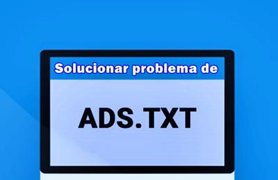 Advertencia de AdSense por archivo ads.txt puede ser un problema de Blogger