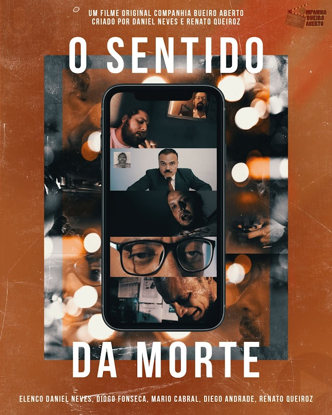 O sentido da morte (Companhia Bueiro Aberto) - Daniel Neves