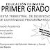 AVANCE PROGRAMÁTICO: DOSIFICACIÓN DE CONTENIDOS PROGRAMÁTICOS, PROPUESTA TRIMESTRAL PARA PRIMER GRADO.