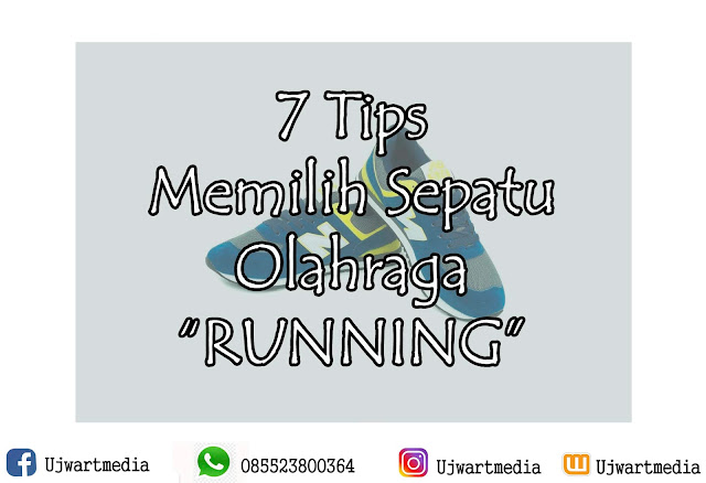 """7 Tips Memilih Sepatu """"Olahraga"""" Running"""