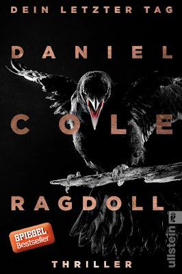 """""""Ragdoll - Dein letzter Tag (Ein New-Scotland-Yard-Thriller 1)"""" von Daniel Cole"""