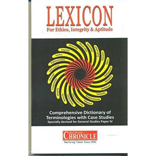 Lexicon Ethics pdf - Ethics, Integrity, & Aptitude for UPSC CSE mains GS IV