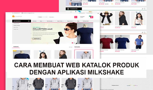 Cara Membuat Website Katalog List Produk dengan Aplikasi Milkshake
